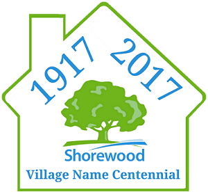 Shorewood Village Name Centennial