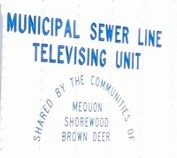 Municipal Sewer Line Television Unit sign